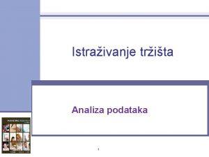 Istraivanje trita Analiza podataka 1 Statistiko prilagoavanje podataka