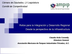 Cmara de Diputados LX Legislatura Comit de Competitividad