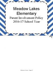 Meadow Lakes Elementary Parent Involvement Policy 2016 17