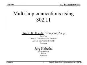 July 2004 doc IEEE 802 11 040709 r