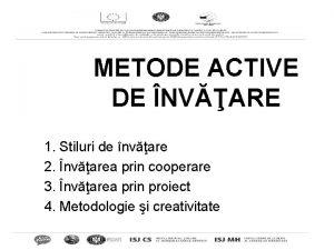 METODE ACTIVE DE NVARE 1 Stiluri de nvare
