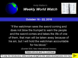 Andy Waltons Weekly World Watch October 16 22