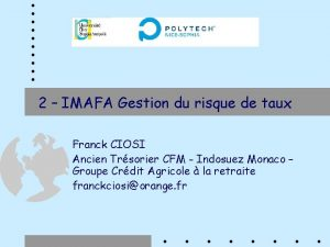 2 IMAFA Gestion du risque de taux Franck