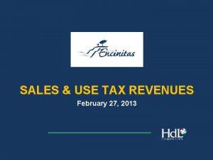 SALES USE TAX REVENUES February 27 2013 Sales