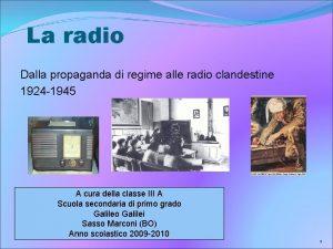 La radio Dalla propaganda di regime alle radio