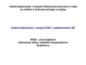Vodn plnovanie v zmysle Rmcovej smernice o vode