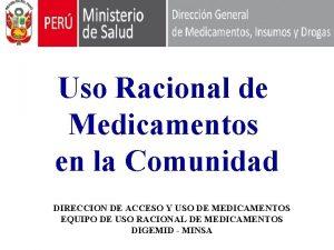 Uso Racional de Medicamentos en la Comunidad DIRECCION