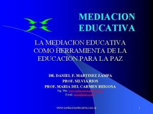 MEDIACION EDUCATIVA LA MEDIACION EDUCATIVA COMO HERRAMIENTA DE