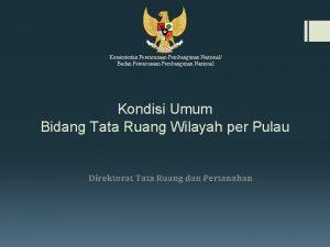 Kementerian Perencanaan Pembangunan Nasional Badan Perencanaan Pembangunan Nasional