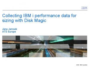 Collecting IBM i performance data for sizing with