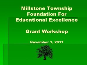Millstone Township Foundation For Educational Excellence Grant Workshop