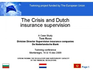 Twinning project funded by The European Union The