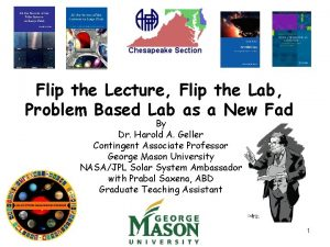 Flip the Lecture Flip the Lab Problem Based