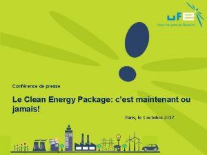 Confrence de presse Le Clean Energy Package cest