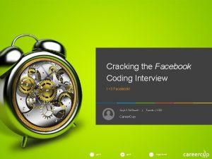 Cracking the Facebook Coding Interview I 3 Facebook