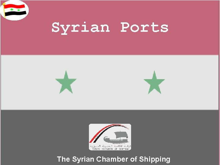 Syrian Ports The Syrian Chamber of Shipping Syrias
