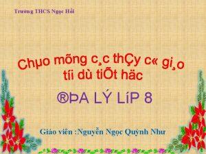 Trng THCS Ngc Hi A L LP 8