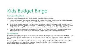 Kids Budget Bingo To set up your Bingo