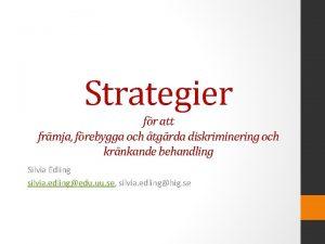 Strategier fr att frmja frebygga och tgrda diskriminering