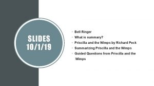 Bell Ringer SLIDES 10119 What is summary Priscilla