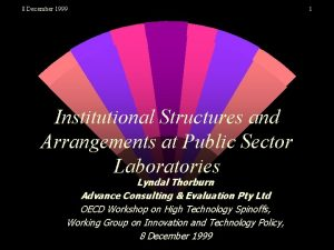 8 December 1999 Institutional Structures and Arrangements at