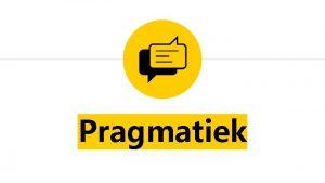 Pragmatiek Pragmatiek Quoi Verschijnselen tak van de taalkunde