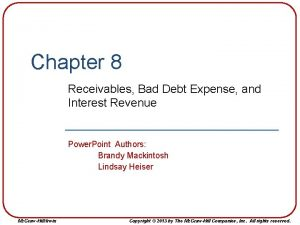 Chapter 8 Receivables Bad Debt Expense and Interest