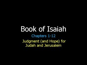 Book of Isaiah Chapters 1 12 Judgment and