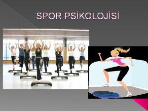 SPOR PSKOLOJS Spor psikolojisi nedir Psikoloji davranlar ve