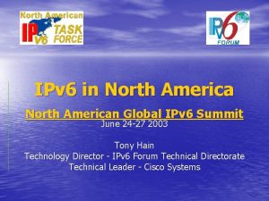 IPv 6 in North American Global IPv 6
