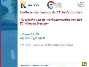 ABR BWV Synthse des travaux du CT Ponts