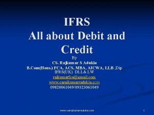 IFRS All about Debit and Credit By CS
