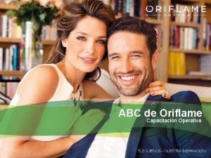 ABC de Oriflame Capacitacin Operativa Bienvenido Este curso