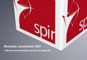 Rsultats semestriels 2007 Runion de prsentation du jeudi