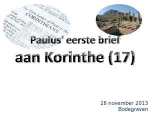 Paulus eerste brief aan Korinthe 17 28 november