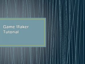 Game Maker Tutorial Where to Get Game Maker