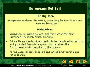 Europeans Set Sail The Big Idea Europeans explored
