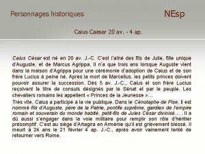 Personnages historiques NEsp Caius Caesar 20 av 4
