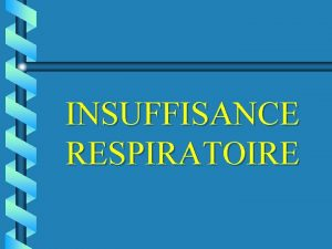 INSUFFISANCE RESPIRATOIRE DEFINITION Maladies inflammatoires au long cours