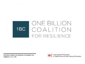 One Billion Coalition for Resilience in Southeast Asia