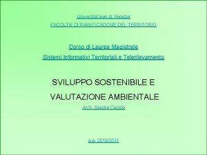 Universit Iuav di Venezia FACOLTA DI PIANIFICAZIONE DEL