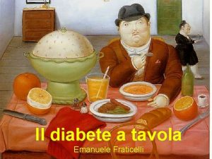 Il diabete a tavola Emanuele Fraticelli Diabete Dieta