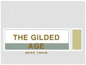 THE GILDED AGE MARK TWAIN BROOKLYN BRIDGE NEW
