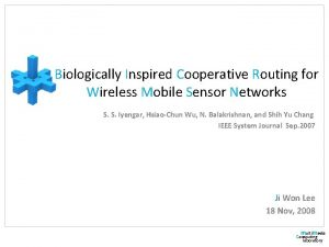 Biologically Inspired Cooperative Routing for Wireless Mobile Sensor