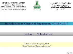 KINGDOM OF SAUDI ARABIA Ministry of Higher Education