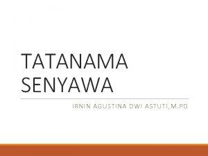 TATANAMA SENYAWA IRNIN AGUSTINA DWI ASTUTI M PD