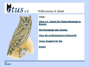 Willkommen Inhalt Otus e V Verein fr Feldornithologie
