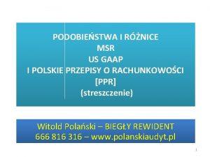 PODOBIESTWA I RNICE MSR US GAAP I POLSKIE