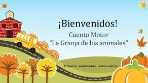 Bienvenidos Cuento Motor La Granja de los animales