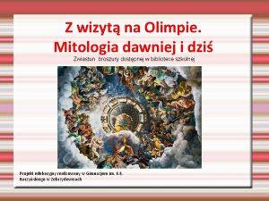Z wizyt na Olimpie Mitologia dawniej i dzi